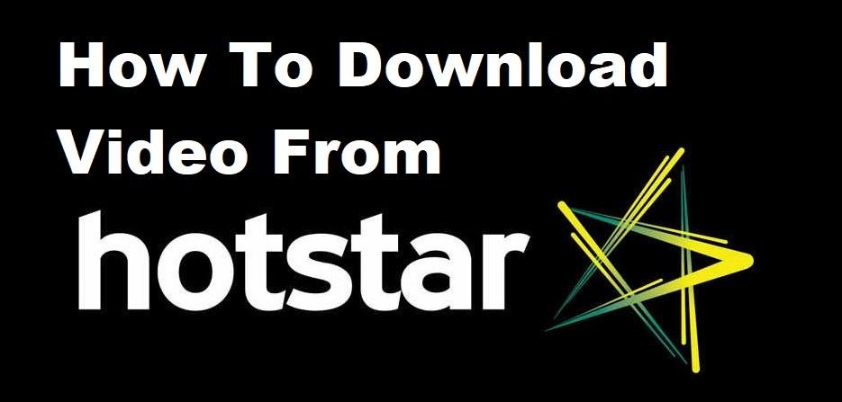 download hotstar videos